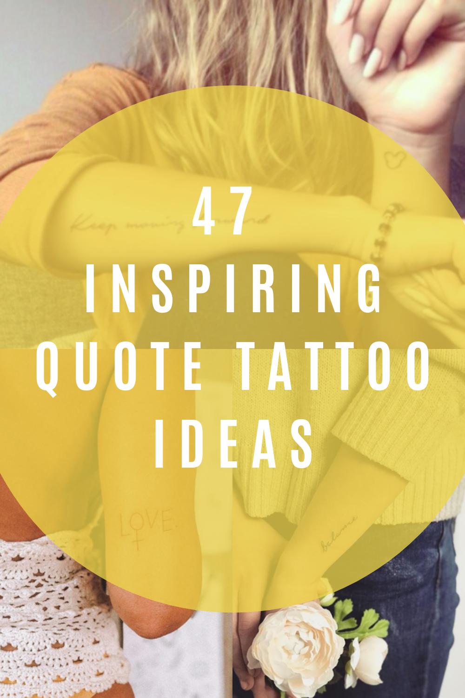 Inspiring Quote Tattoo Ideas