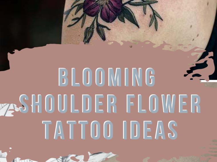 Shoulder Flower tattoo Ideas
