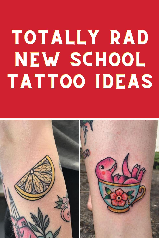 New School Tattoo Ideas