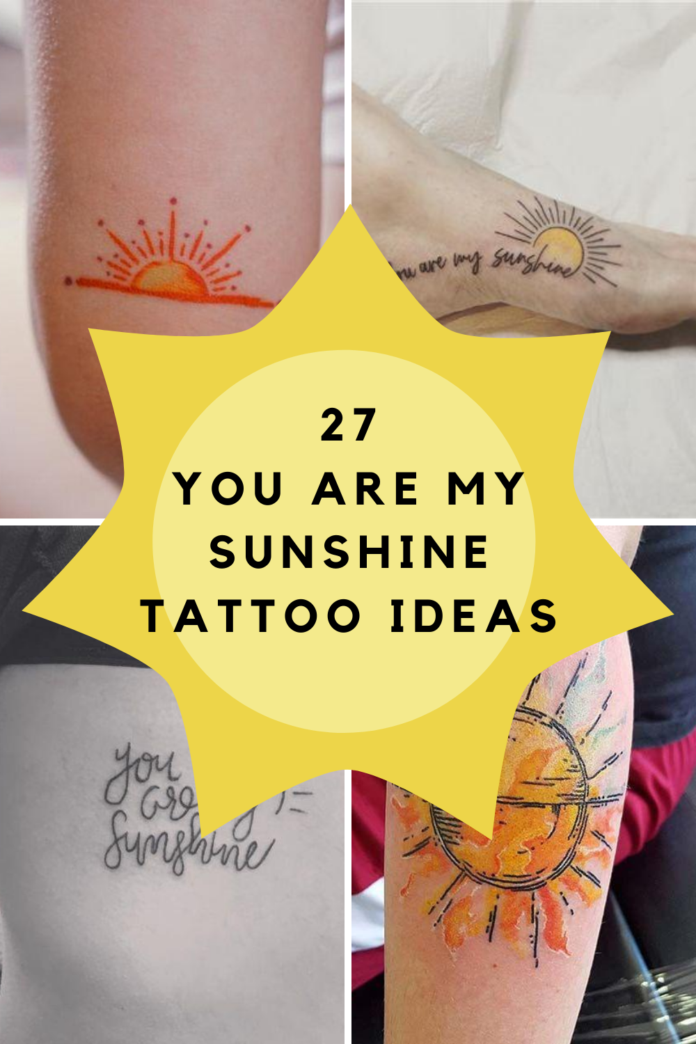 You are my Sunshine Tattoo Ideas
