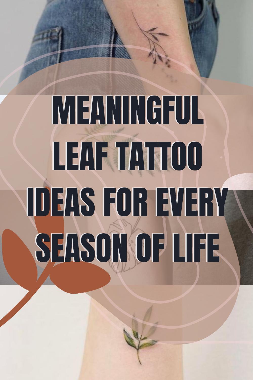 Meaningful Leaf Tattoo