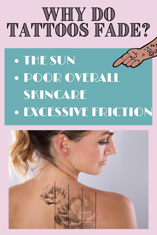 Reasons That Tattoos Fade