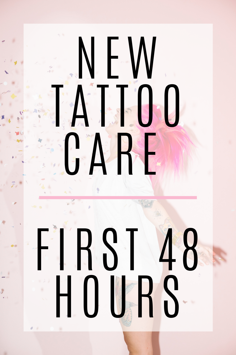 New Tattoo Care First 48 Hours