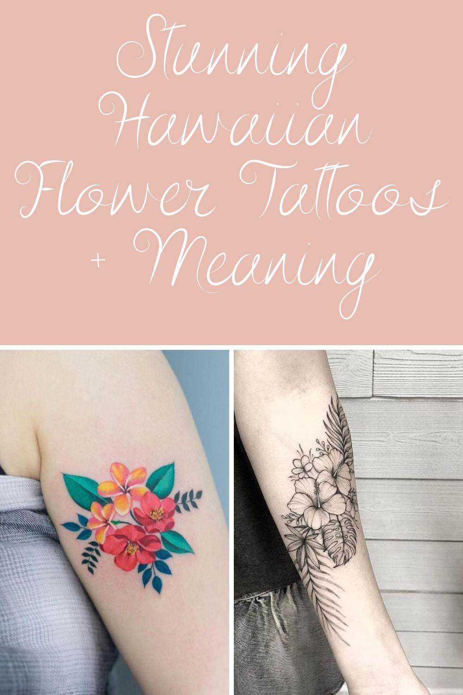 Hawaiian Flower tattoos & Meaning