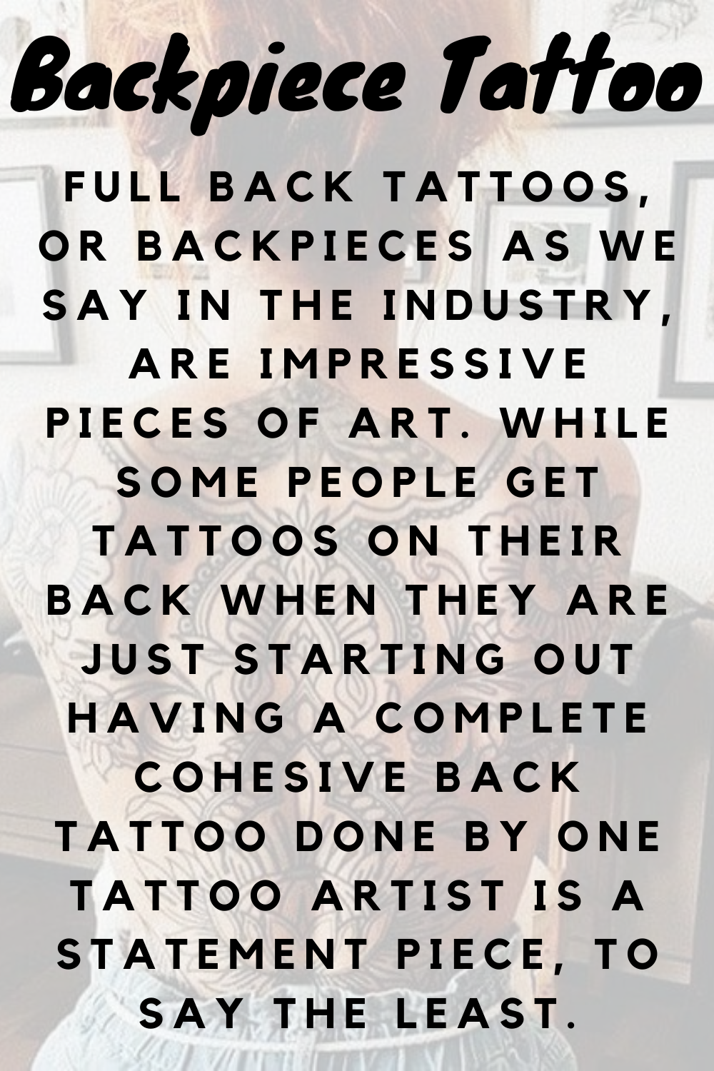 What Is A Backpiece Tattoo