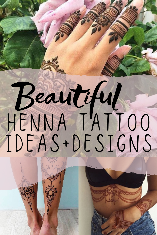 Beautiful Henna Tattoo Ideas & Designs