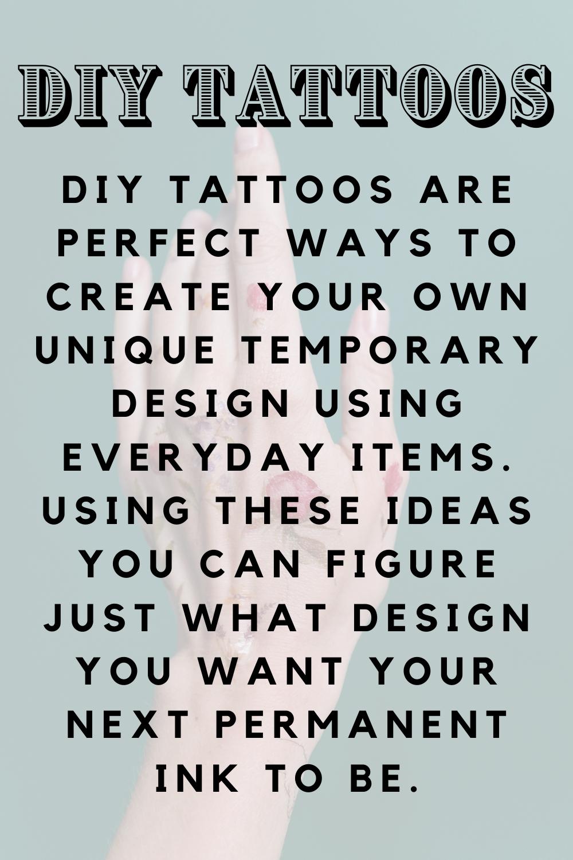 How To Make DIY Tattoos