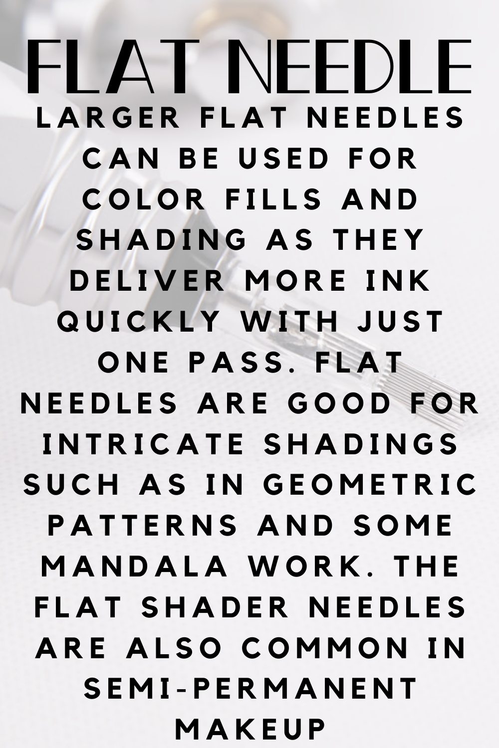 Flat Needle Tattoo definition