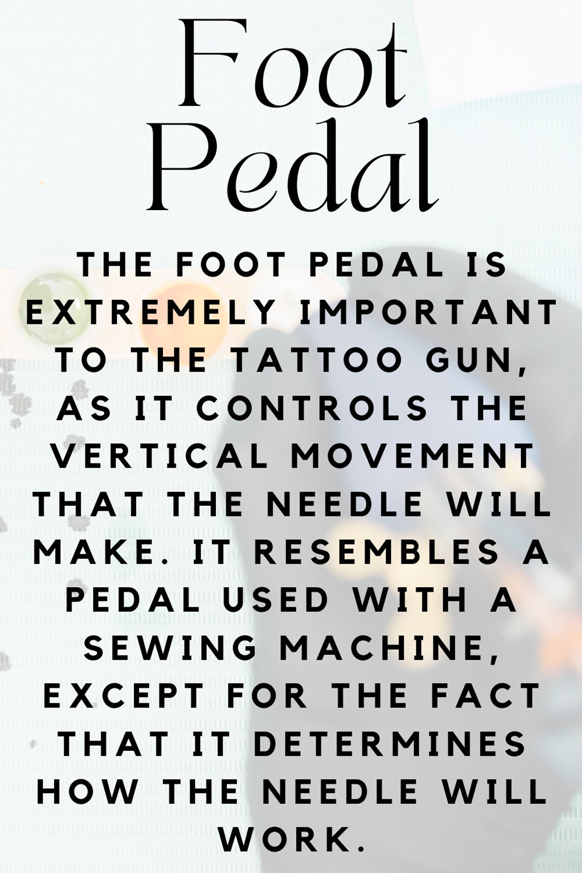 Tattoo Foot Pedal Definition