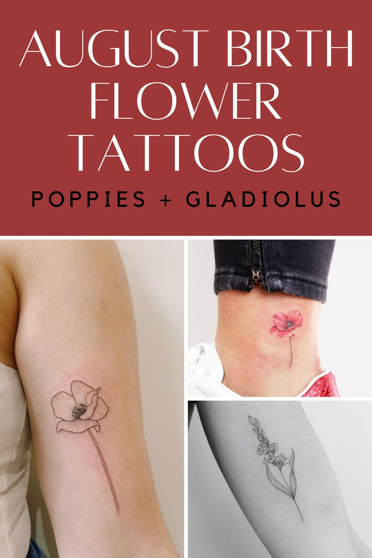 August Birth Flower Tattoos