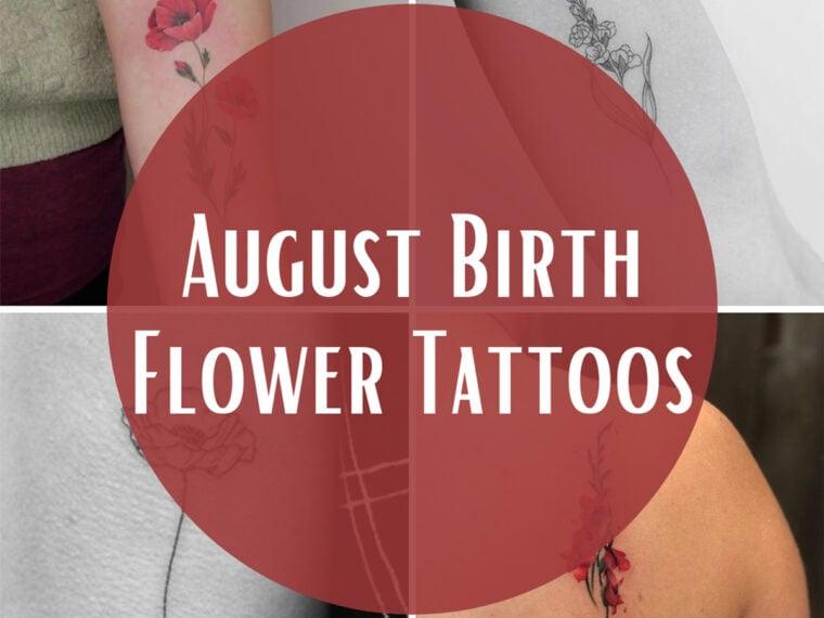 August Birth Month Tattoos