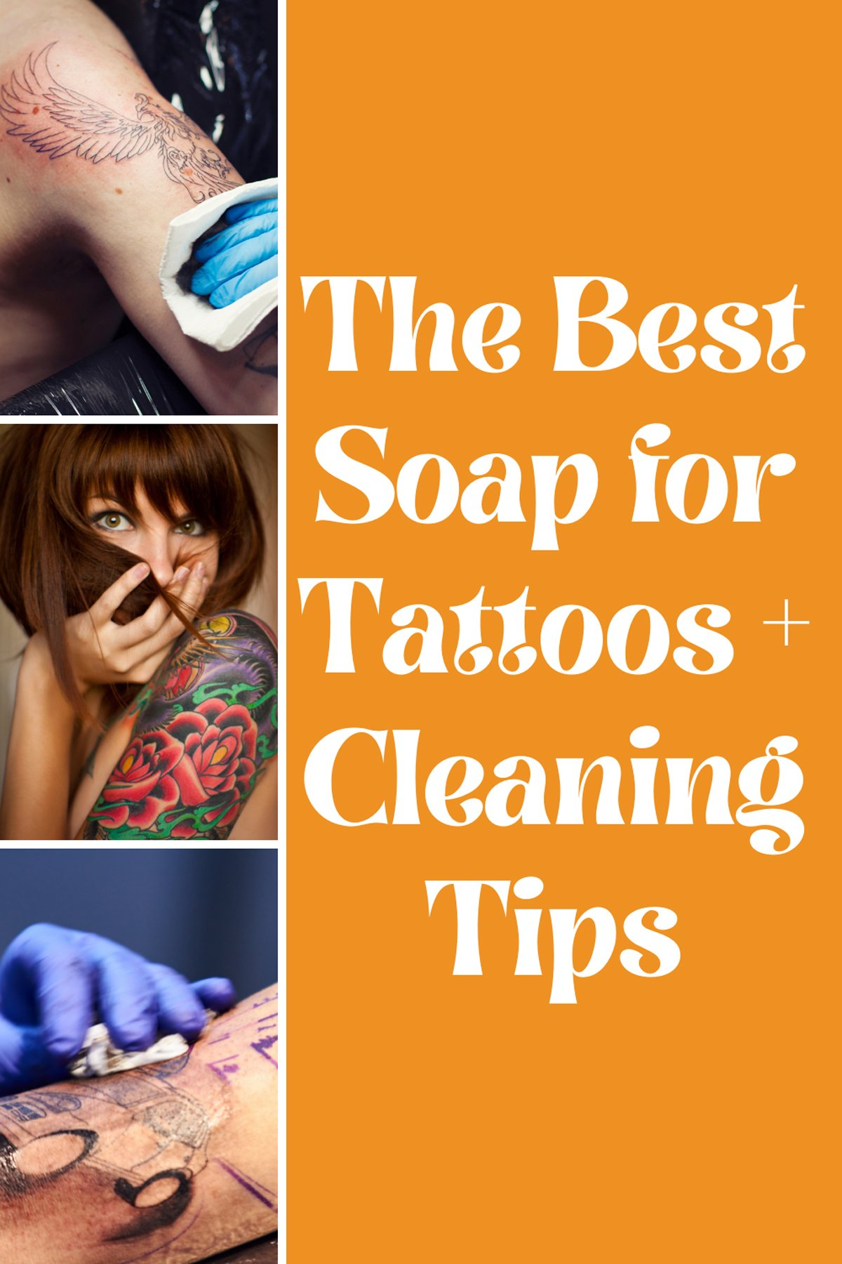 Tattoo Cleaning Tips & which is the best soap to use on new tattoos