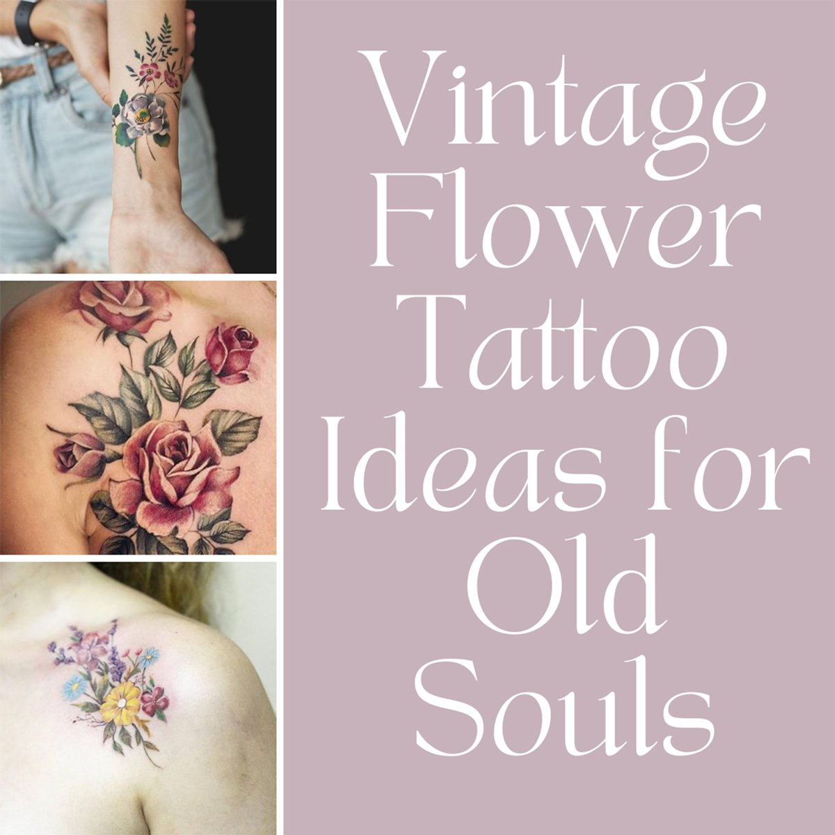 Vintage Flower Tattoo Ideas Granny Chic