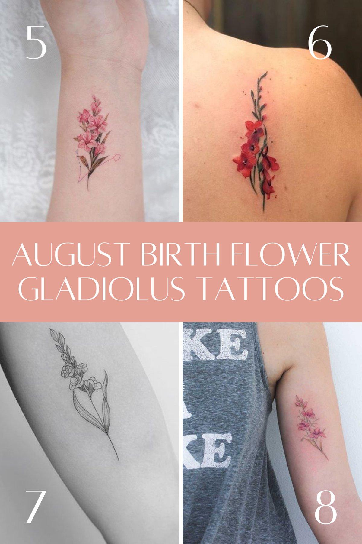 August Birth Flower Gladiolus Tattoos