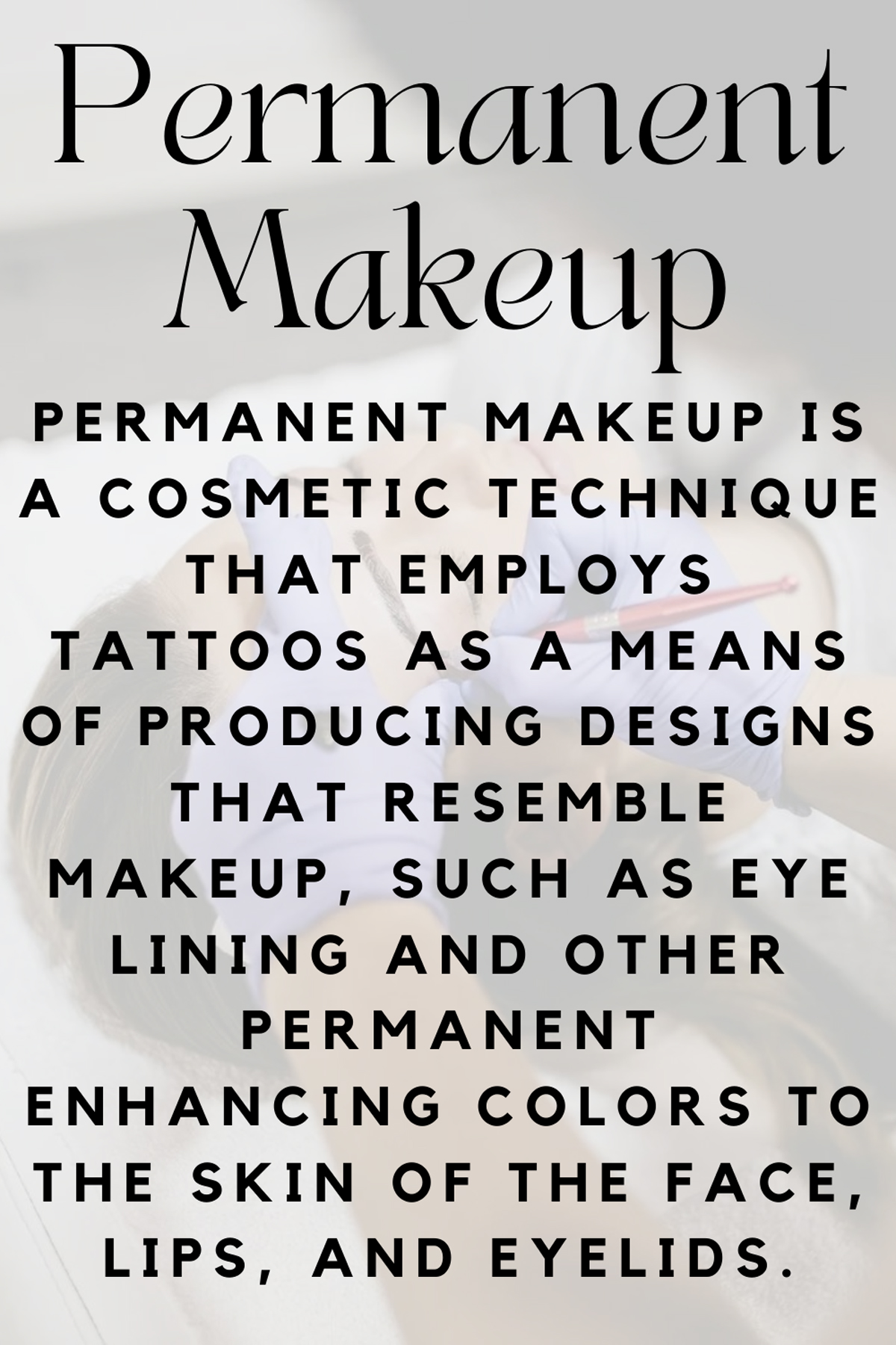 Permanent Makeup Definition