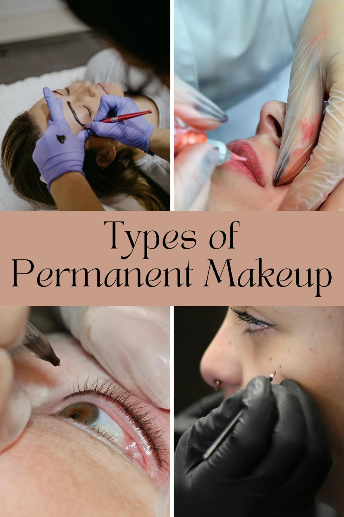 Types of Permanent Makeup To Have Tattooed
