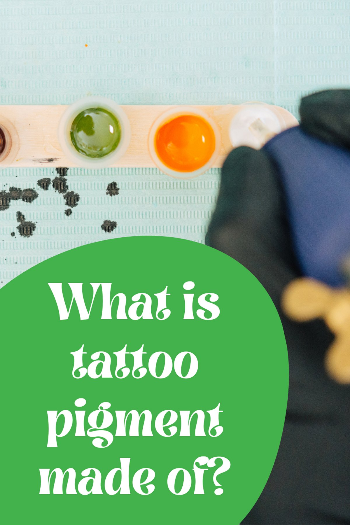 What is tattoo pigment made of?