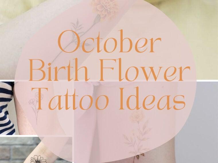 October Birth Flower Tattoo Ideas