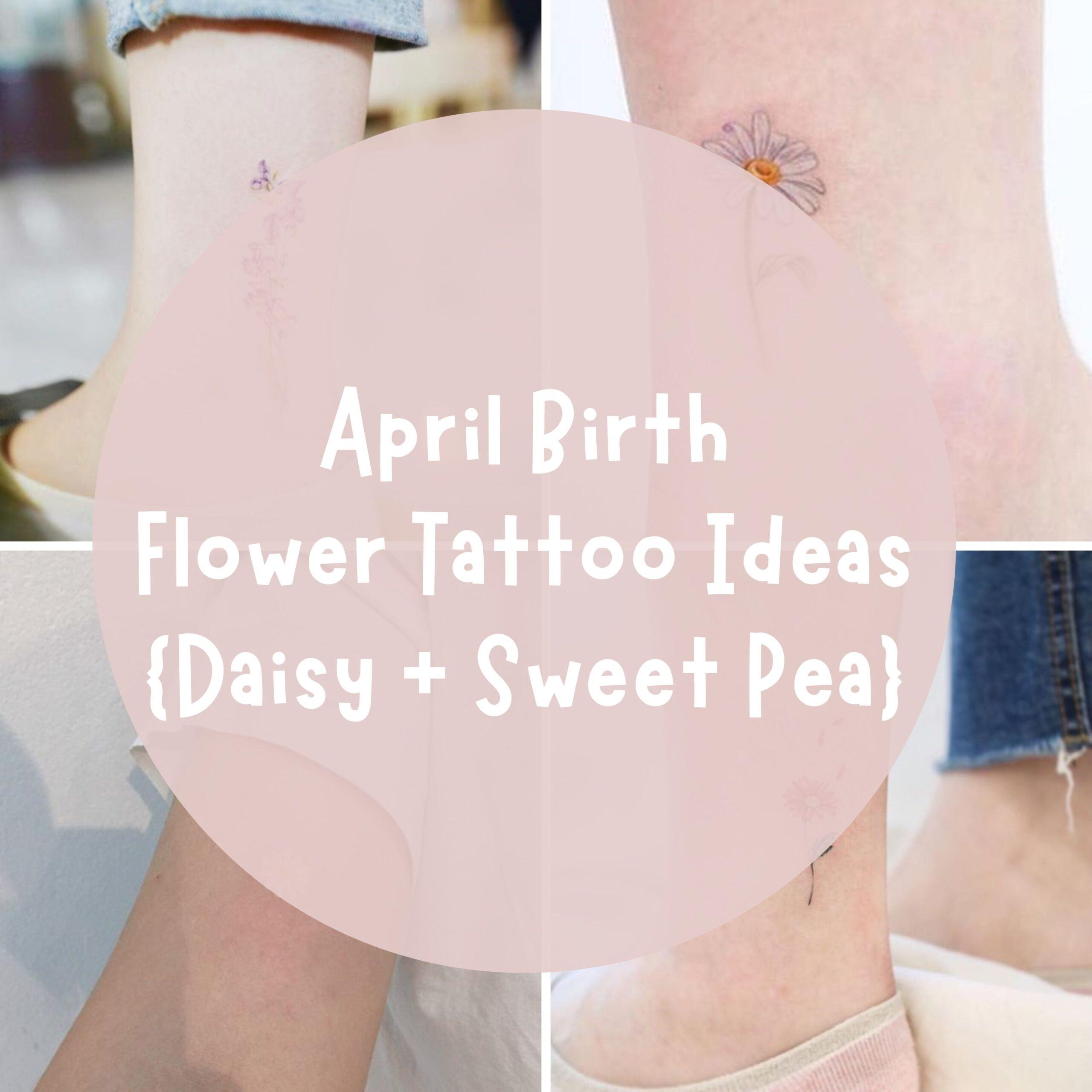 April Birth Flower Tattoo Designs