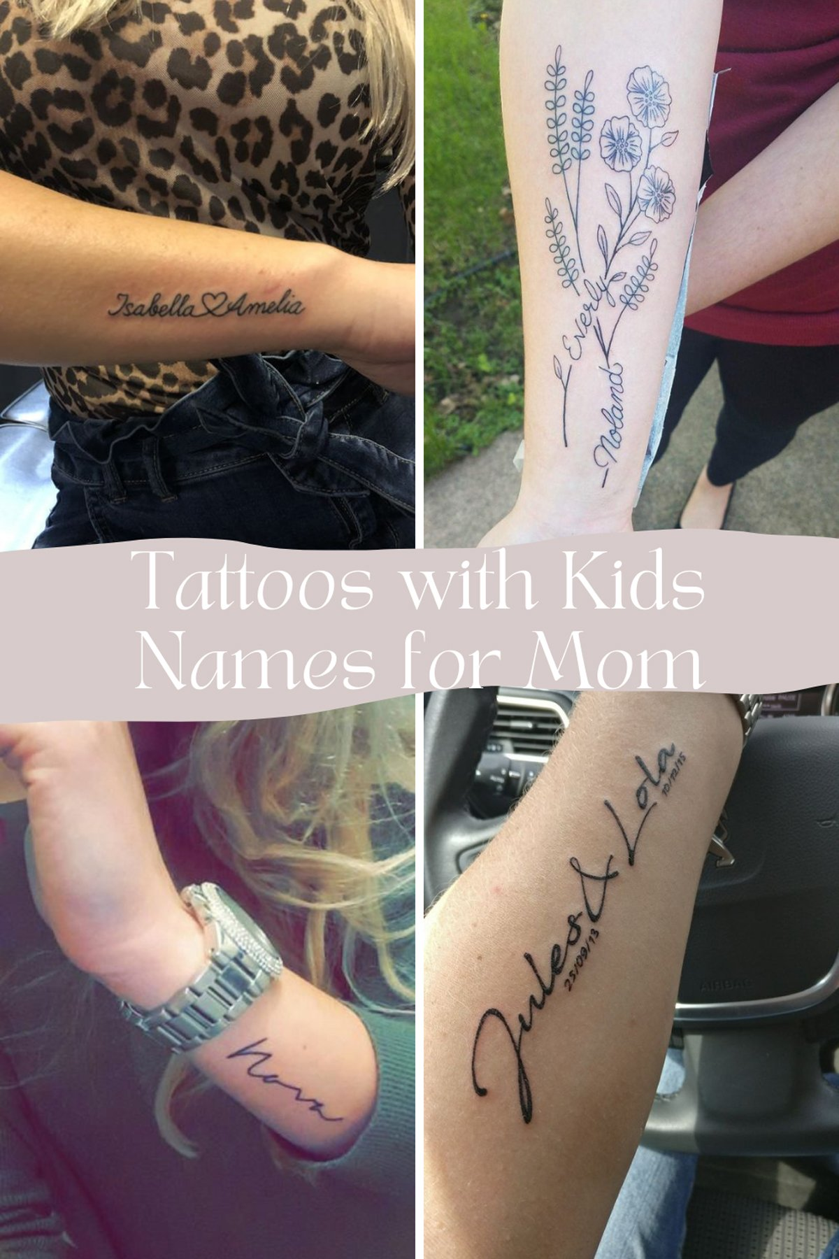 Tattoos for Mom With Kids Names