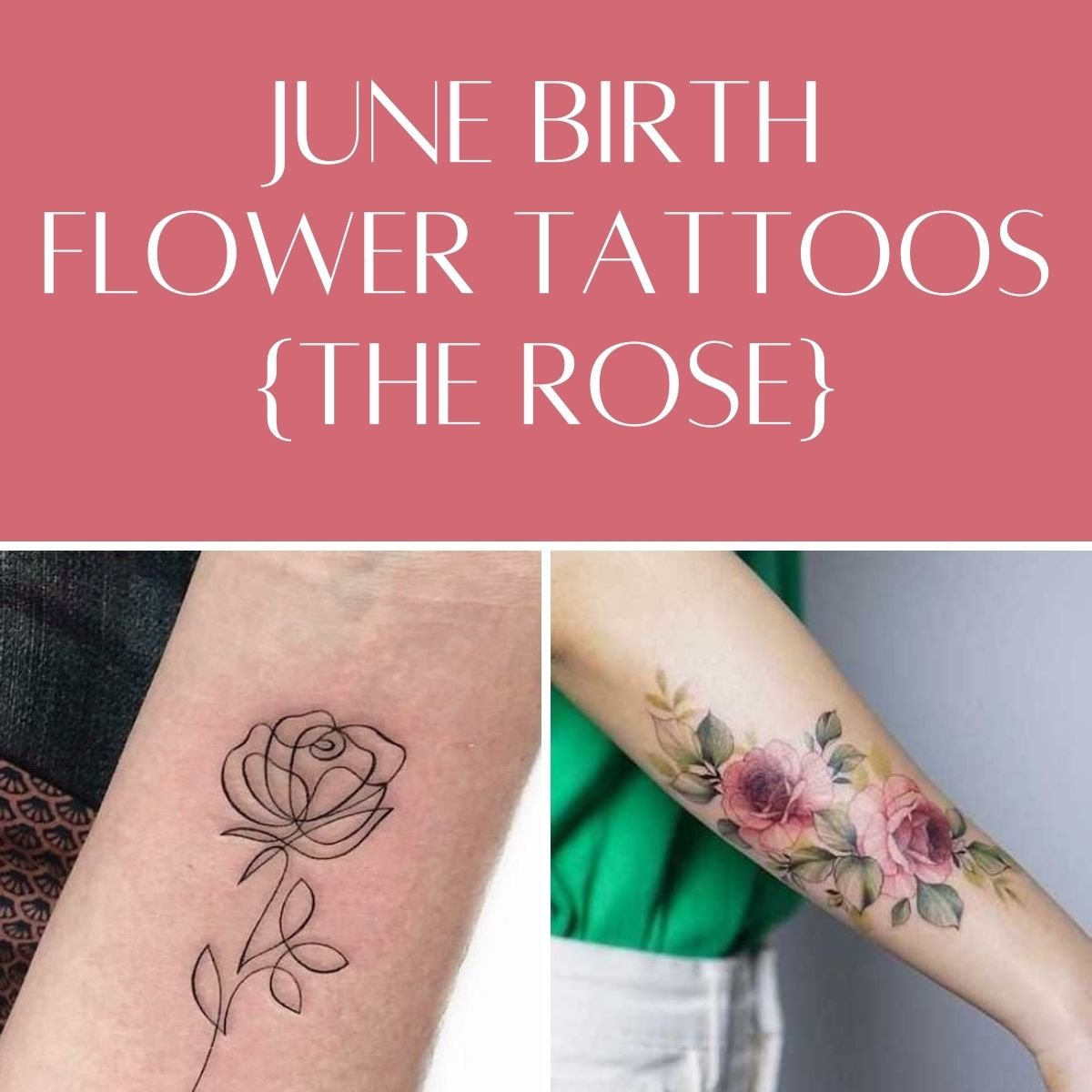 June Birth Flower Tattoos