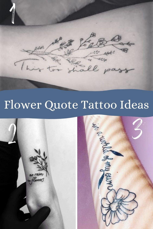 Flower Tattoo Quote Ideas